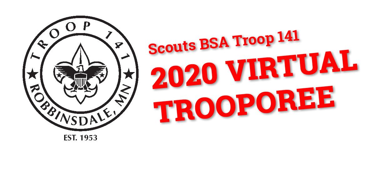 2020 Scouts BSA Troop 141 VirtualTrooporee